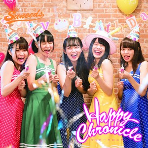 Suneedsシングル:Happy Chronicle