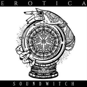 【SOUNDWITCH】EROTICA