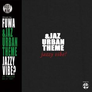符和 - &Jaz Urban Theme (MixCD)