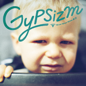 GYPSIZM【CD】