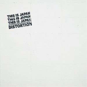 『DISTORTION』【CD】/  THIS IS JAPAN
