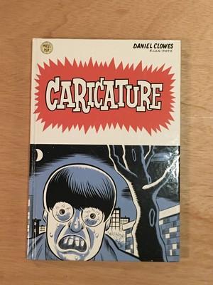 CARICATURE 日本語版 (カリカチュア) / ダニエル・クロウズ(Daniel Clowes)