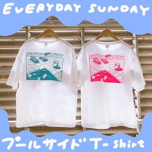 EVERYDAY SUNDAYプールサイドTシャツ