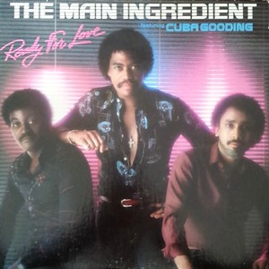 Main Ingredient Featuring Cuba Gooding - Ready For Love
