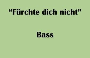 "バス用 ""Fürchte dich nicht"" BWV 228 Karaoke for Bass"
