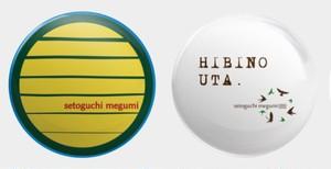 setoguchi megumi 缶バッヂ