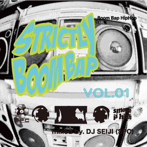 "DJ SEIJI(SPC) Mix CD ""Strictly Boom Bap Vol.1"""