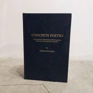 CONCRETE POETRY / KATHLEEN MCCLLOUGH