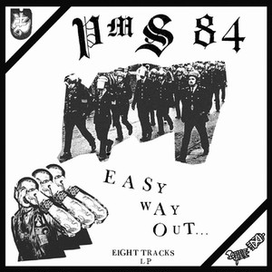 PMS 84 - Easy way out 12""