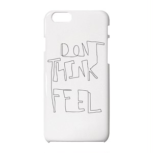Don't think, feel iPhoneケース