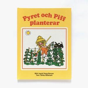 イングリッド・ファン・ニィマン:絵「Pyret och Piff planterar : en trädgårdsbok för de små(ピーレットのやさいづくり)」《1991-01》