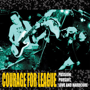 COURAGE FOR LEAGUE (re44)