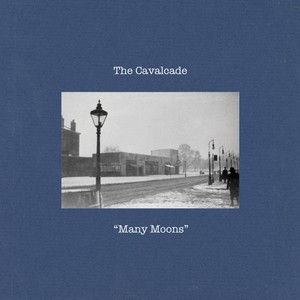 The Cavalcade / Many Moons (HPPR024)