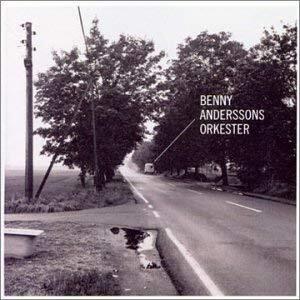 Benny Anderssons Orkester / Benny Anderssons Orkester