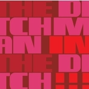 THE DITCHMAN / IN THE DITCH CD