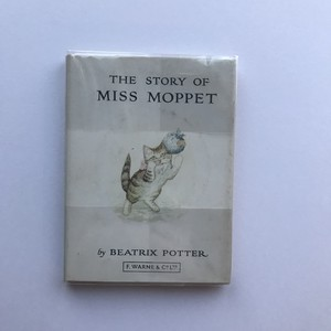 Beatrix Potter / The story of Miss Moppet