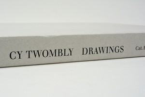 Cy Twombly / Drawings/Catalogue Raisonne  Vol.3  1961-1963