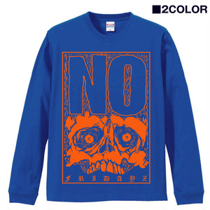 "【Sのみラスト①】""NO""LONG SLEAVE Tee"