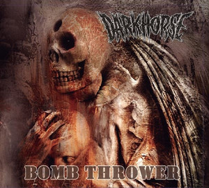 "Dark Horse ""BOMB THROWER"" CD"