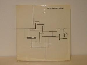 Mies van der Rohe(ミース・ファン・デル・ローエ)
