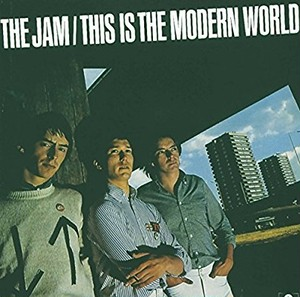 THE JAM/THIS IS THE MODERN WORLD