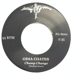 ODIA COATES『 CHUMP CHANGE 』