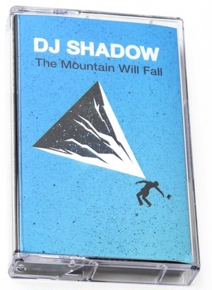 (Tape)DJ Shadow 「The Mountain Will Fall」
