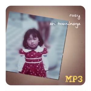 Rosy / 冨永恵理 (MP3)
