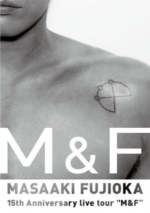 """藤岡正明 15th Anniversary live tour """"M&F""""  パンフレット オリジナル楽曲収録CD付"""