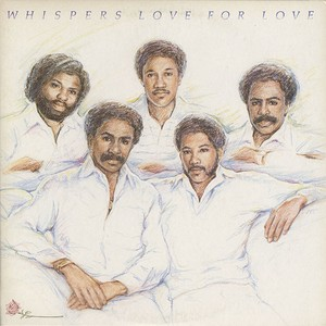 Whispers / Love For Love (LP)
