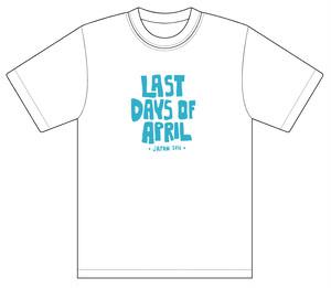 Last Days Of April ジャパンツアー2016 Tシャツ