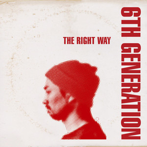【再入荷/CD】6th Generation - The Right Way