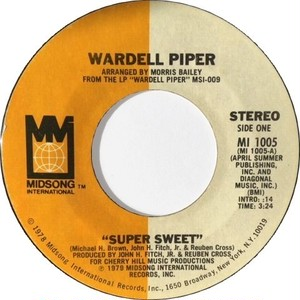 Wardell Piper – Super Sweet / Don't Turn Away From Me Baby