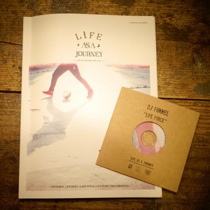 DJ FUNNEL / LUZ E SOMBRA  「LIFE AS A JOURNEY ZINE VOL.02 + LIFE FORCE」