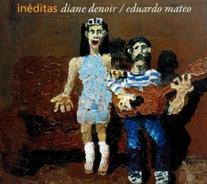 【Used CD 貴重盤】Diane Denoir / Eduardo Mateo『Inéditas』