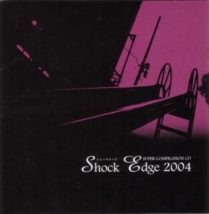 [CD]Shock Edge 2004
