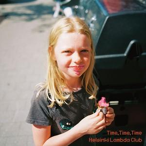 Helsinki Lambda Club / Time, Time, Time