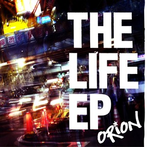 ORION / The Life ep. (CD/BTR-088)