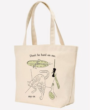 "TOTE BAG ""don't be hard on me"""