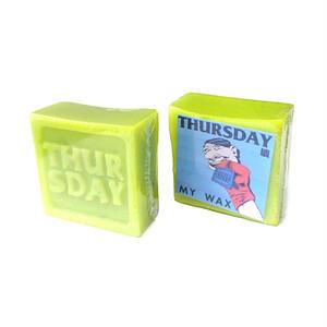THURSDAY - MY WAX (Green)