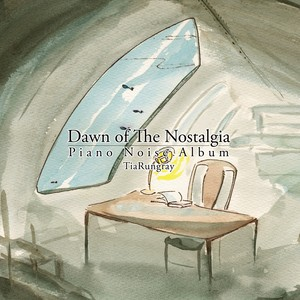 [CD] Dawn of The Nostalgia / Tia Rungray (生産終了)