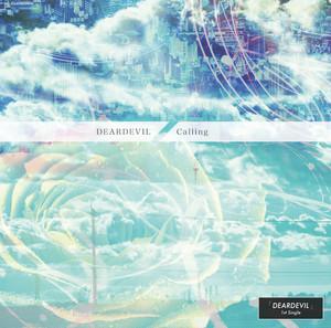 """DEARDEVIL 1st Single """"Calling"""" 通常版"""