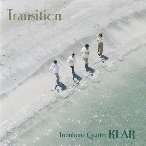 CD Transition <Trombone Quartet KLAR>