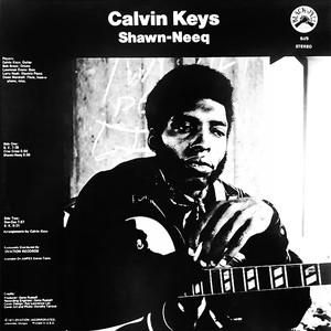【残りわずか/LP】Calvin Keys - Shawn-Neeq