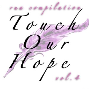 【CD】応援コンピレーションalbum 『touch our hope vol.4』5曲収録