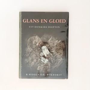 オランダより 美しい鉱物図鑑 Glans en gloed uit donkere diepten door Midderigh-Bokhorst