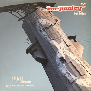 "Ian Pooley Feat. Esthero ‎– Balmes (A Better Life) Vol 1[中古12""]"