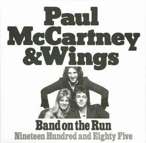 【シングル】PAUL McCARTNEY & WINGS/Band On The Run / Nineteen Hundred and Eighty Five