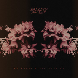 Falling Asleep / My Heart Still Goes On