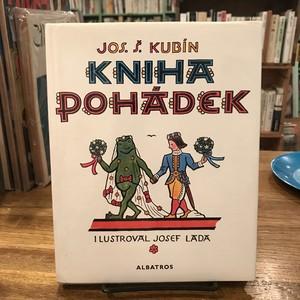 KNIHA POHADEK / Josef Stefan Kubin、Josef Lada(ヨゼフ・ラダ)
